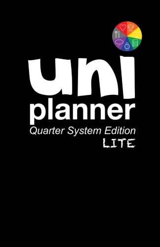 9780692609514: Uni Planner: Quarter Edition LITE: University/College Planner Designed by Student for Students