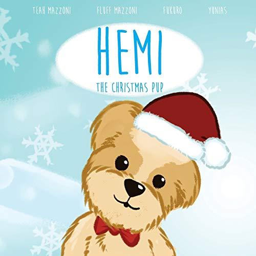 9780692609668: Hemi, The Christmas Pup
