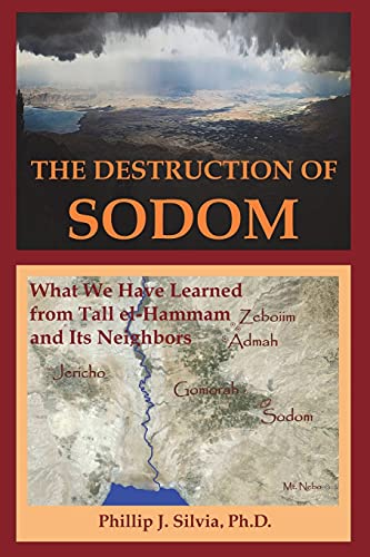 9780692609699: The Destruction of Sodom: What We Have Learned from Tall el-Hammam and Its Neighbors