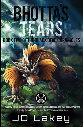 9780692610084: Bhotta's Tears: Book Two of the Black Bead Chronicles (Volume 2)