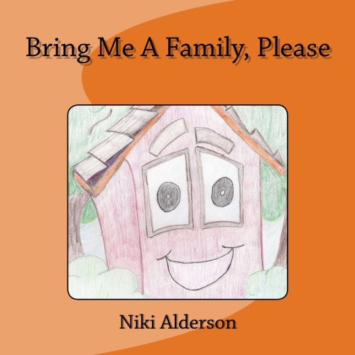 9780692610480: Bring Me A Family, Please