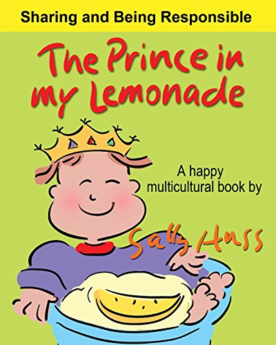 9780692611586: THE PRINCE IN MY LEMONADE: (a Happy Multicultural Book)