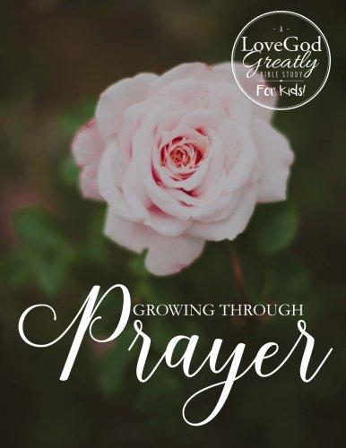 9780692612811: Growing Through Prayer- for Kids!