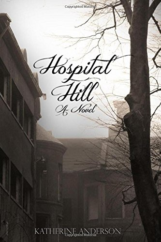 9780692612842: Hospital Hill