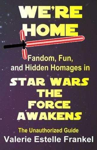 We're Home: Fandom, Fun, and Hidden Homages: Frankel, Valerie Estelle