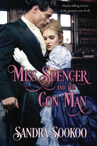 9780692613894: Miss Spencer and the Con Man