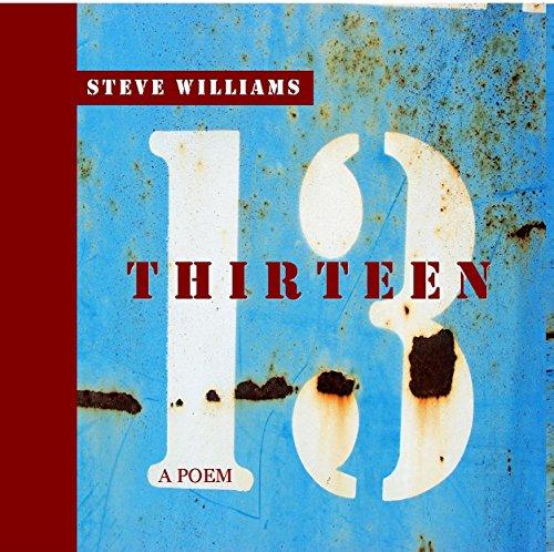 9780692614136: Thirteen: A Poem