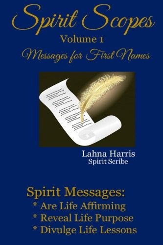 9780692614624: Spirit Scopes: Messages For First Names (Volume 1)