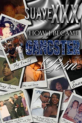 9780692614990: How I Became The Gangster of Porn