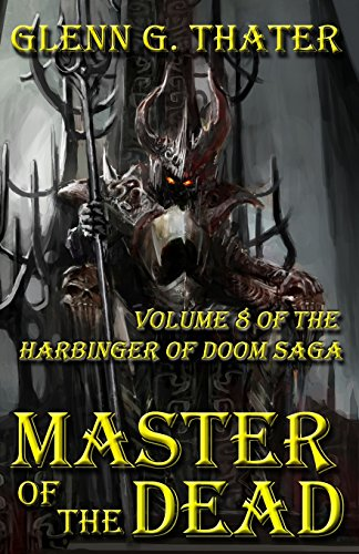9780692616543: Master of the Dead: Harbinger of Doom -- Volume 8