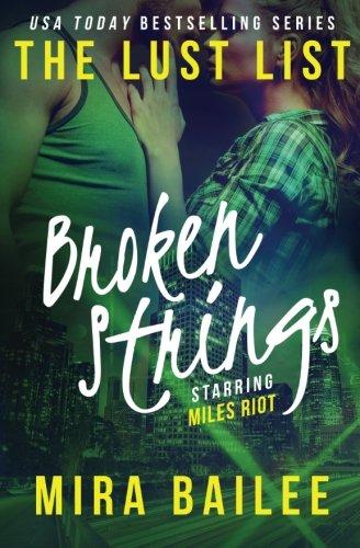 9780692618851: Broken Strings: The Devon Stone Prequel (The Lust List: Miles Riot) (Volume 2)