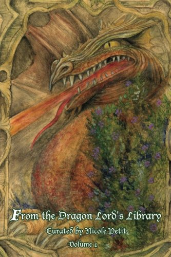 9780692618981: From the Dragon Lord's Library: Volume 1