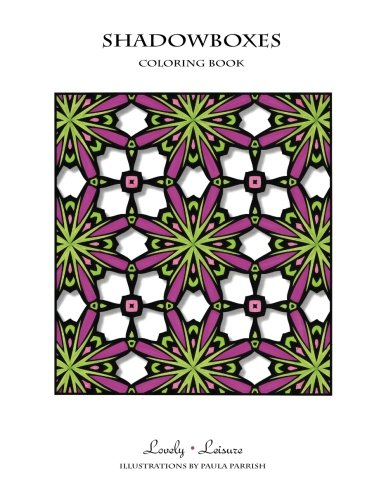 9780692623398: Shadowboxes: Lovely Leisure Coloring Book