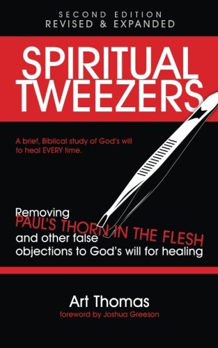 9780692624470: Spiritual Tweezers (Revised and Expanded): Removing Paul's