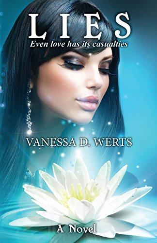 Lies: Even love has its casualties: Werts, Vanessa D