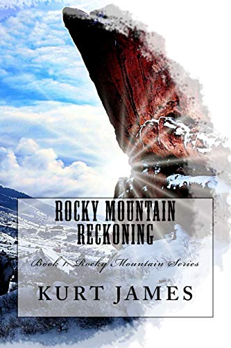 Rocky Mountain Reckoning