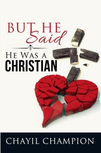 9780692637302: But He Said He Was A Christian