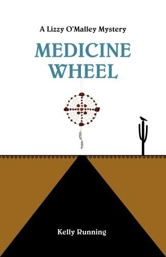9780692637647: Medicine Wheel (The Lizzy O'Malley Mysteries) (Volume 1)