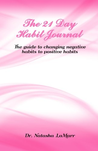 9780692638866: The 21 Day Habit Journal
