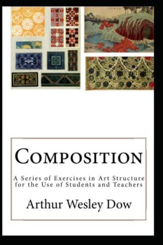9780692639221: Composition: A Series of Exercises in Art Structure for the Use of Students and Teachers