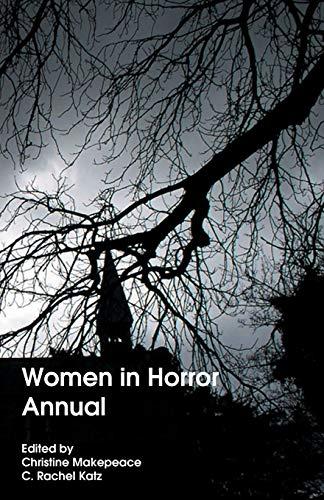 Women in Horror Annual (Paperback or Softback): Katz, C. Rachel