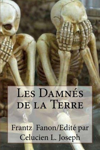 9780692640388: Les Damnés de la Terre (French Edition)