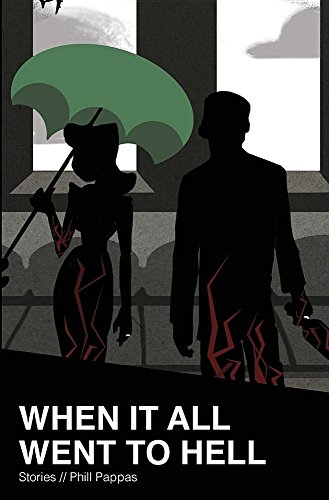 9780692643488: When It All Went to Hell: Stories
