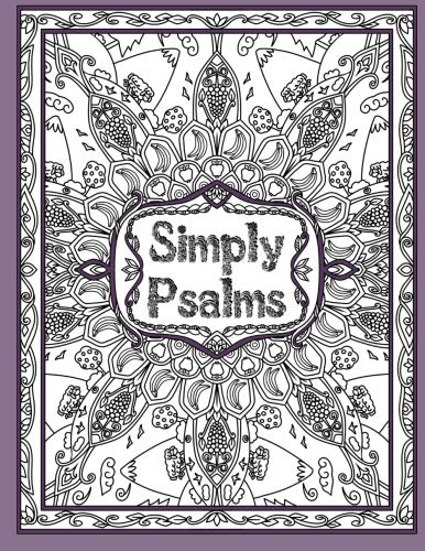 Simply Psalms: A Christian Adult Coloring Book: Threlfall, Keren A