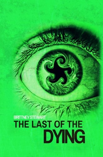 9780692644355: The Last of the Dying