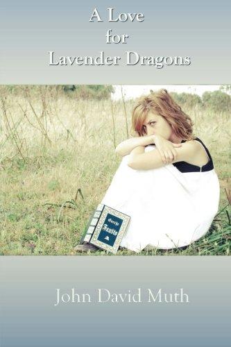 A Love for Lavender Dragons: John David Muth
