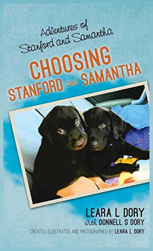 9780692644881: Adventures of Stanford and Samantha: Choosing Stanford and Samantha