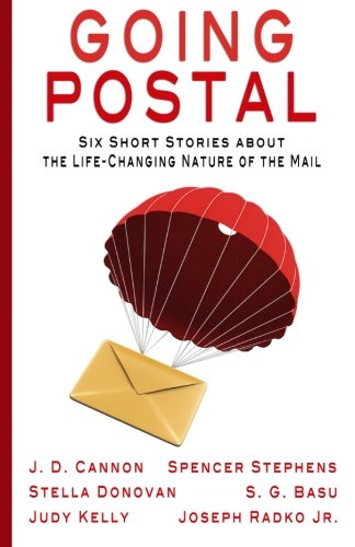 Going Postal: Six Short Stories about the: S. G. Basu;