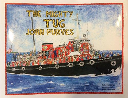 9780692647844: The Mighty Tug John Purves