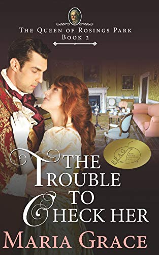 9780692647981: The Trouble to Check Her: A Pride and Prejudice Variation: Volume 2 (The Queen of Rosings Park)