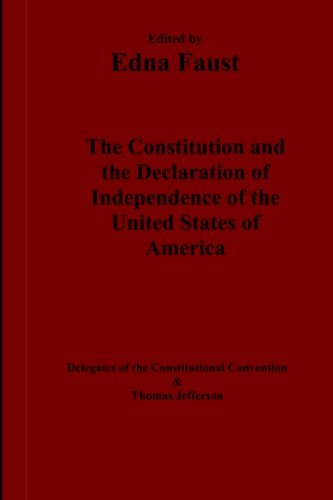 9780692648179: The Constitution and the Declaration of Independence of the United States of America