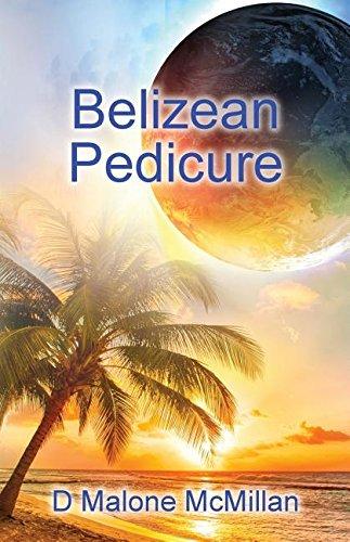 9780692648827: Belizean Pedicure: An Ezekiel Novel