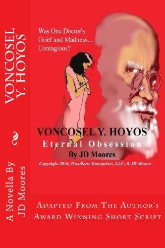 Voncosel Y. Hoyos: Eternal Obsession (Paperback): J D Moores