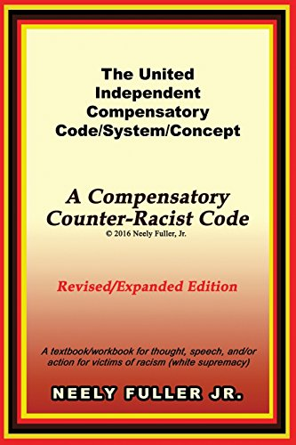 9780692653210: The United-Independent Compensatory Code/System/Concept Textbook: A Compensatory Counter-Racist Code