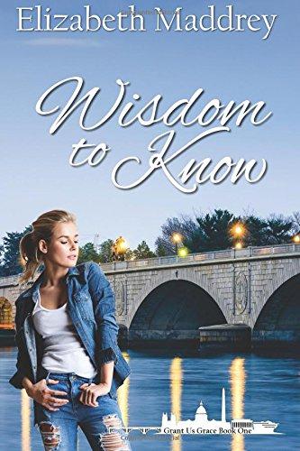 9780692656532: Wisdom to Know (Grant Us Grace) (Volume 1)