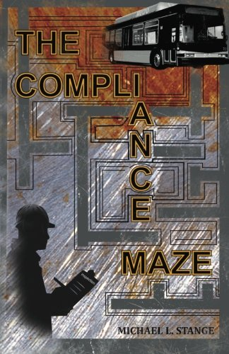 The Compliance Maze: Michael L. Stange