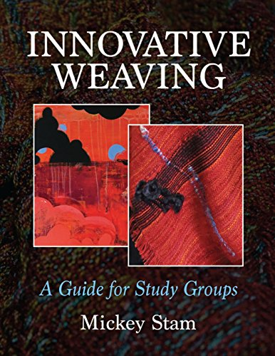 9780692657331: Innovative Weaving: A guide for study groups
