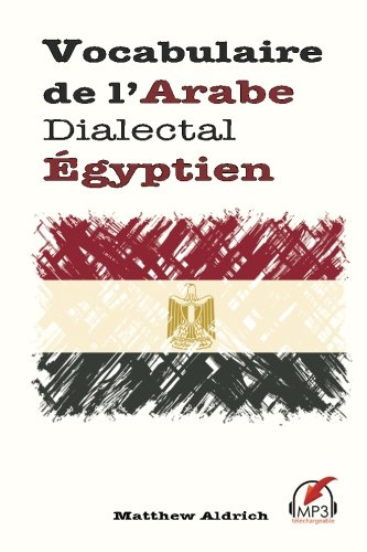 9780692660386: Vocabulaire de l'Arabe Dialectal Égyptien