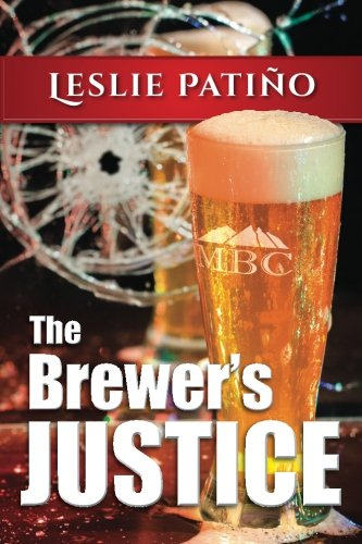 9780692661130: The Brewer's Justice