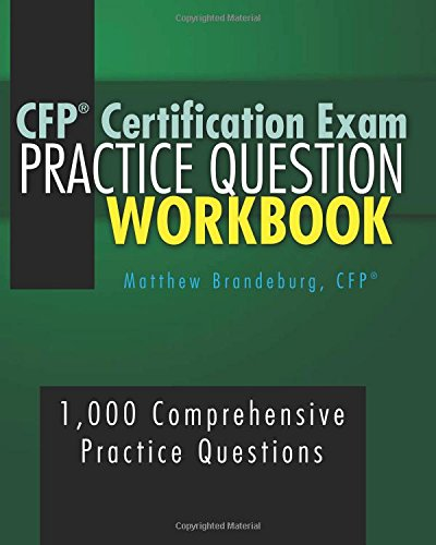 9780692661239: CFP Certification Exam Practice Question Workbook: 1,000 Comprehensive Practice Questions (6th Edition)