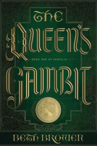9780692665930: The Queen's Gambit: Book One of Imirillia (The Books of Imirillia) (Volume 1)
