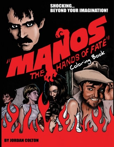 Manos the Hands of Fate: Adult Coloring Book (Paperback or Softback)