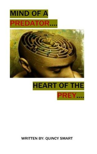 9780692668535: Mind of a Predator... Heart of the Prey