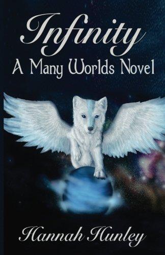 9780692668740: Infinity: A Many Worlds Novel (Volume 1)