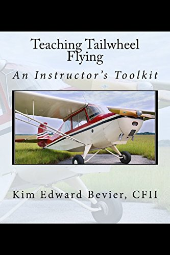 9780692673508: Teaching Tailwheel Flying: An Instructor's Toolkit