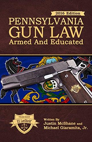 Pennsylvania Gun Law: Armed And Educated
